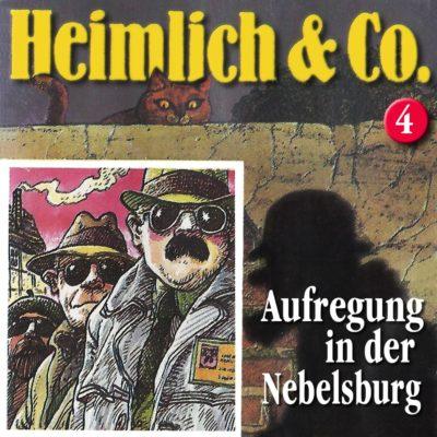 Heimlich & Co (04) – Aufregung in der Nebelsburg