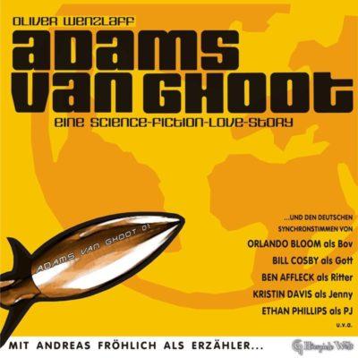 Adams van Ghoot – Eine Science-Fiction-Lovestory