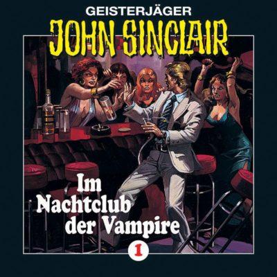 John Sinclair (01) – Im Nachtclub der Vampire