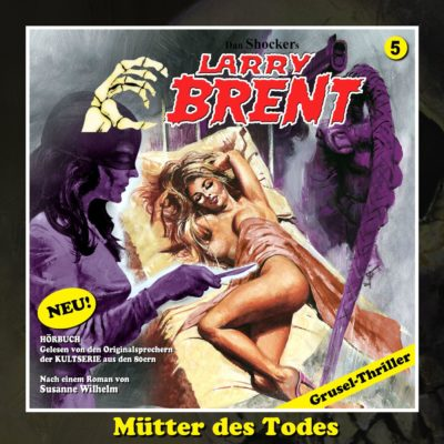 Larry Brent – Mütter des Todes (02)