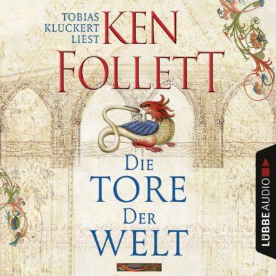 Ken Follett – Die Tore der Welt