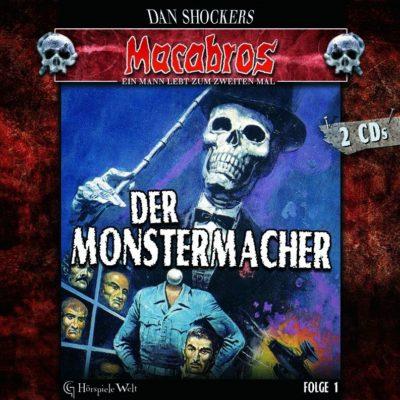 Macabros (01) – Der Monstermacher