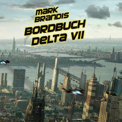 Mark Brandis (01) – Bordbuch Delta VII