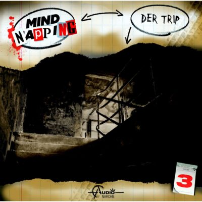 MindNapping (03) – Der Trip