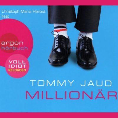 Tommy Jaud – Millionär