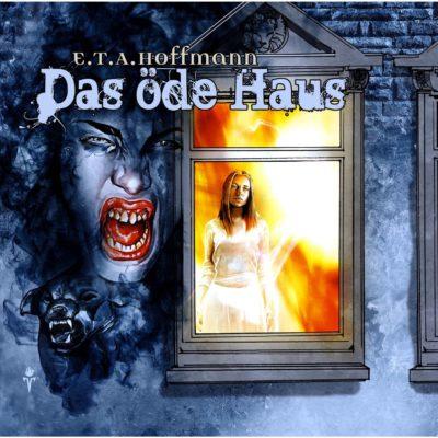 E.T.A. Hofmann – Das öde Haus