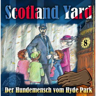 Scotland Yard (08) – Der Hundemensch vom Hydepark