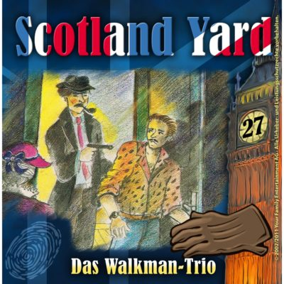 Scotland Yard (27) – Das Walkman Trio