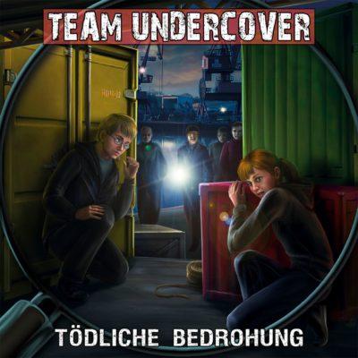 Team Undercover (09) – Tödliche Bedrohung