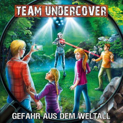 Team Undercover (11) – Gefahr aus dem Weltall