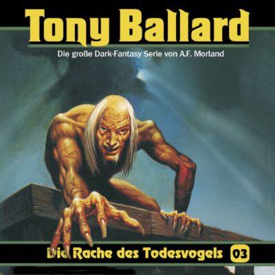 Tony Ballard (03) – Die Rache des Todesvogels
