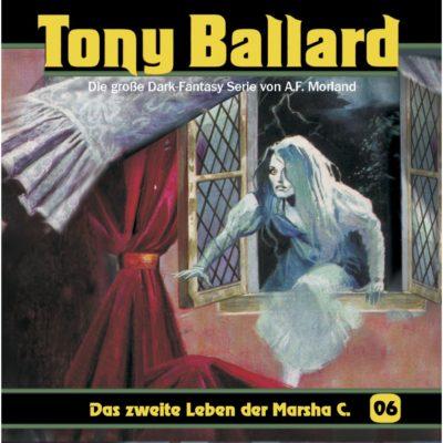 Tony Ballard (06) – Das zweite Leben der Marsha C.