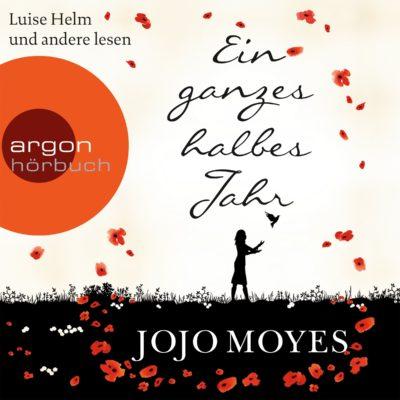 Jojo Moyes – Ein ganzes halbes Jahr