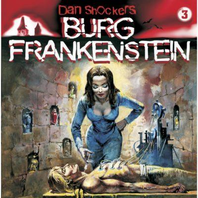 Burg Frankenstein (03) – Die Horror-Braut von Burg Frankenstein