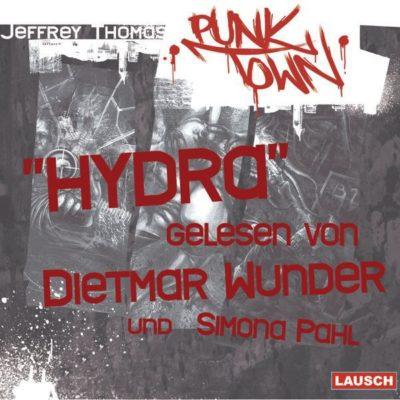 Dietmar Wunder liest: Punktown – Hydra