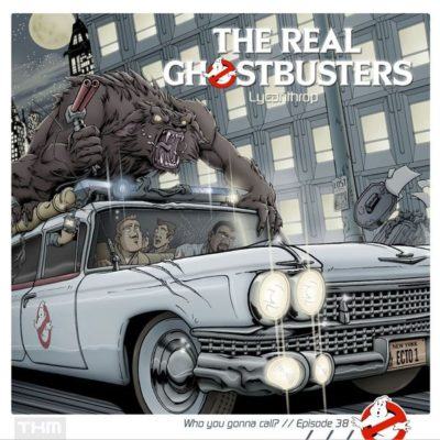 The Real Ghostbusters (38) – Lycantroph