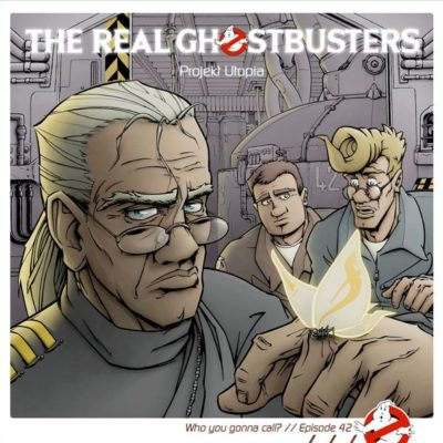 The Real Ghostbusters (42) – Projekt Utopia