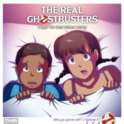The Real Ghostbusters (05) – Angst vor dem bösen Mann