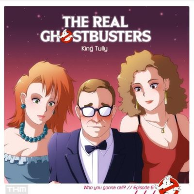 The Real Ghostbusters (06) – King Tully