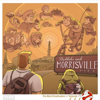 The Real Ghostbusters (07) – Rückkehr nach Morrisville