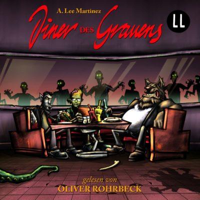 Oliver Rohrbeck liest A. Lee Martinez – Diner des Grauens