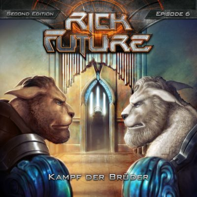 Rick Future (06) – Kampf der Brüder