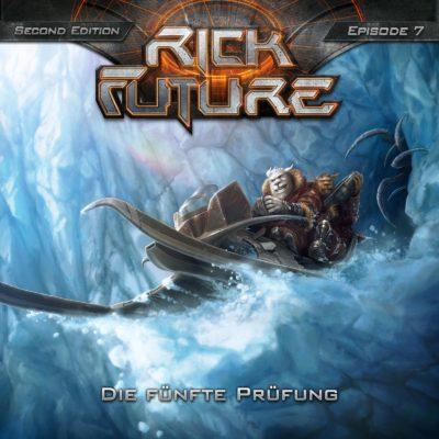 Rick Future (07) – Die fünfte Prüfung