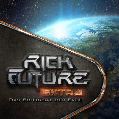 Rick Future (00) – Das Schicksal der Erde