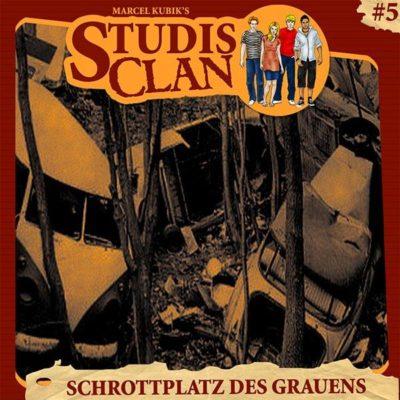 Studis Clan (05) – Schrottplatz des Grauens