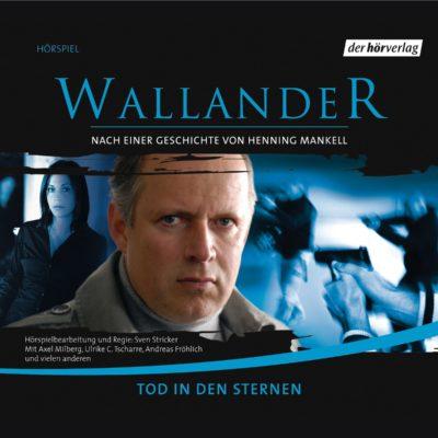 Henning Mankell: Wallander – Tod in den Sternen