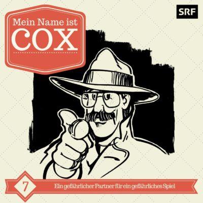 Mein Name ist Cox (07) – Ein gefährlicher Partner für ein gefährliches Spiel