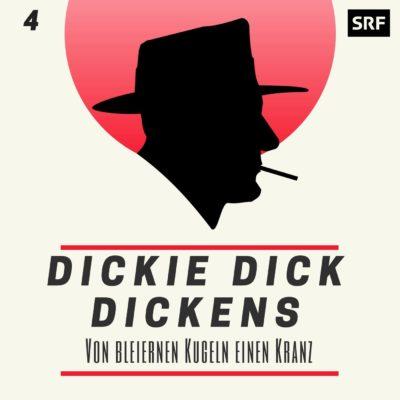 Dicke Dick Dickens (04) – Von bleiernen Kugeln einen Kranz