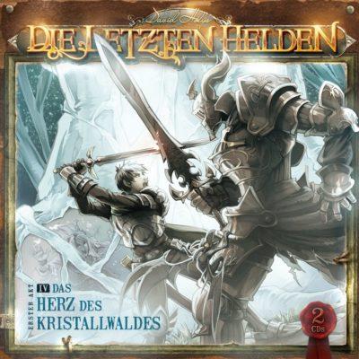 Die letzten Helden (04) – Das Herz des Kristallwaldes