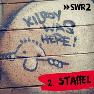 Kilroy was here – Staffel 2