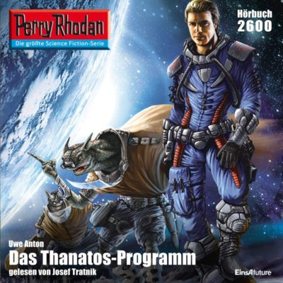Perry Rhodan (2600) – Das Thanatos-Programm