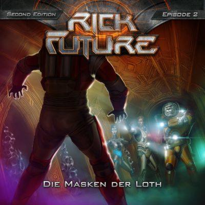 Rick Future (02) – Die Masken der Loth