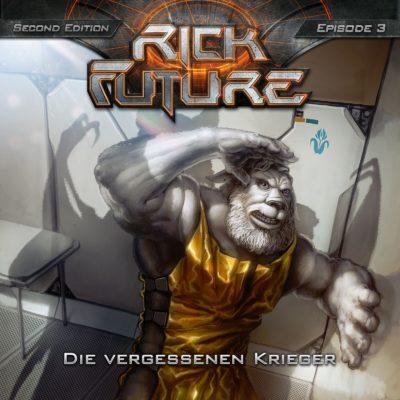 Rick Future (03) – Die vergessenen Krieger
