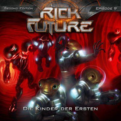 Rick Future (09) – Die Kinder der Ersten
