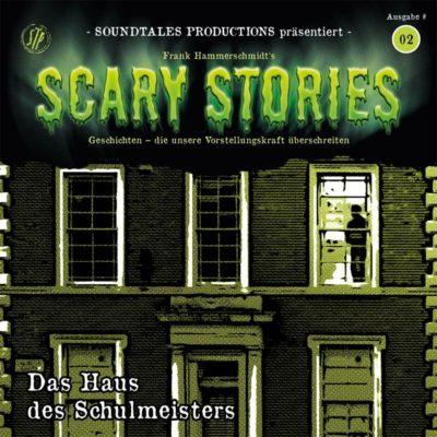 Scary Stories (02) – Das Haus des Schulmeisters