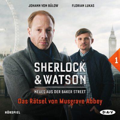Sherlock & Watson (01) – Das Rätsel von Musgrave Abbey