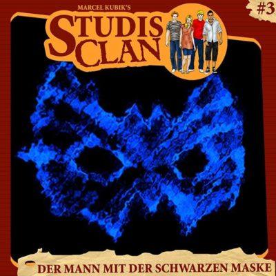 Studis Clan (03) – Der Mann mit der schwarzen Maske