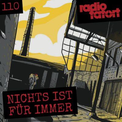 ARD Radio-Tatort (110) – Nichts ist für immer