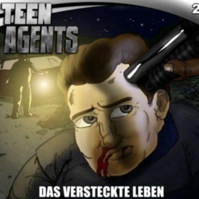 Teen Agents (02) – Das versteckte Leben