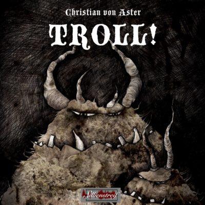 Christian von Aster – TROLL!
