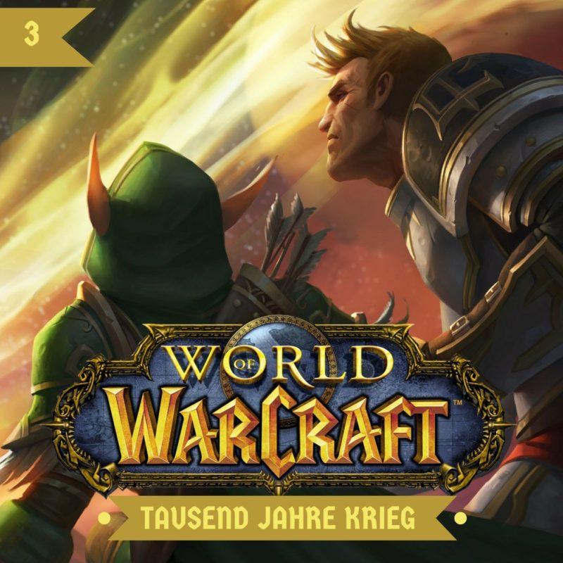 World Of Warcraft: Tausend Jahre Krieg (01)