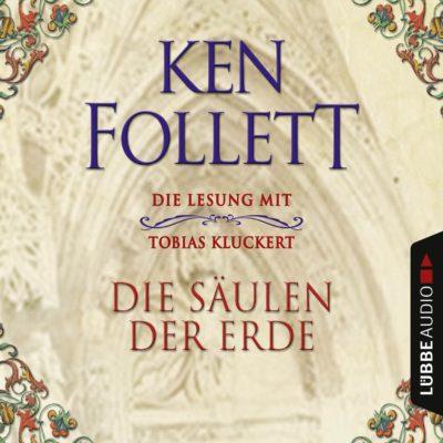 Ken Follett – Die Säulen der Erde