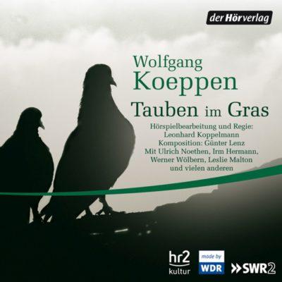 Wolfgang Koeppen – Tauben im Gras | hr2 Hörspiel