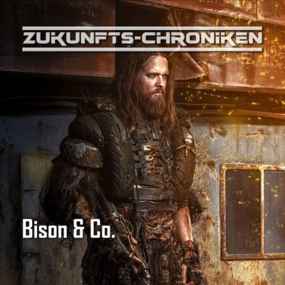 Zukunfts-Chroniken (12) – Bison & Co.