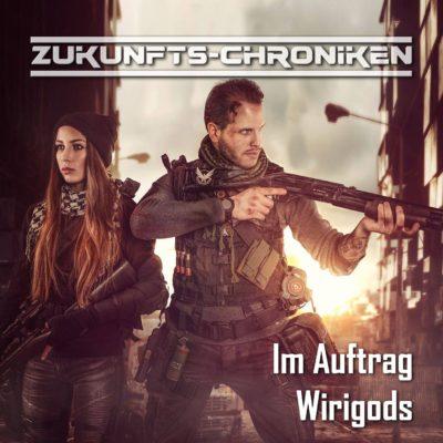Zukunfts-Chroniken (18) – Im Auftrag Wirigods