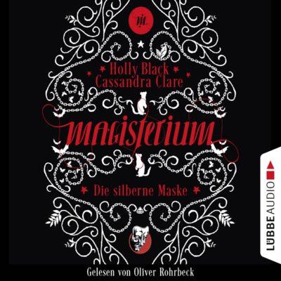 Magisterium (04) – Die silberne Maske